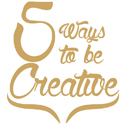 5waystobecreative