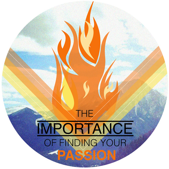 TheImportanceofFindingyourPassion