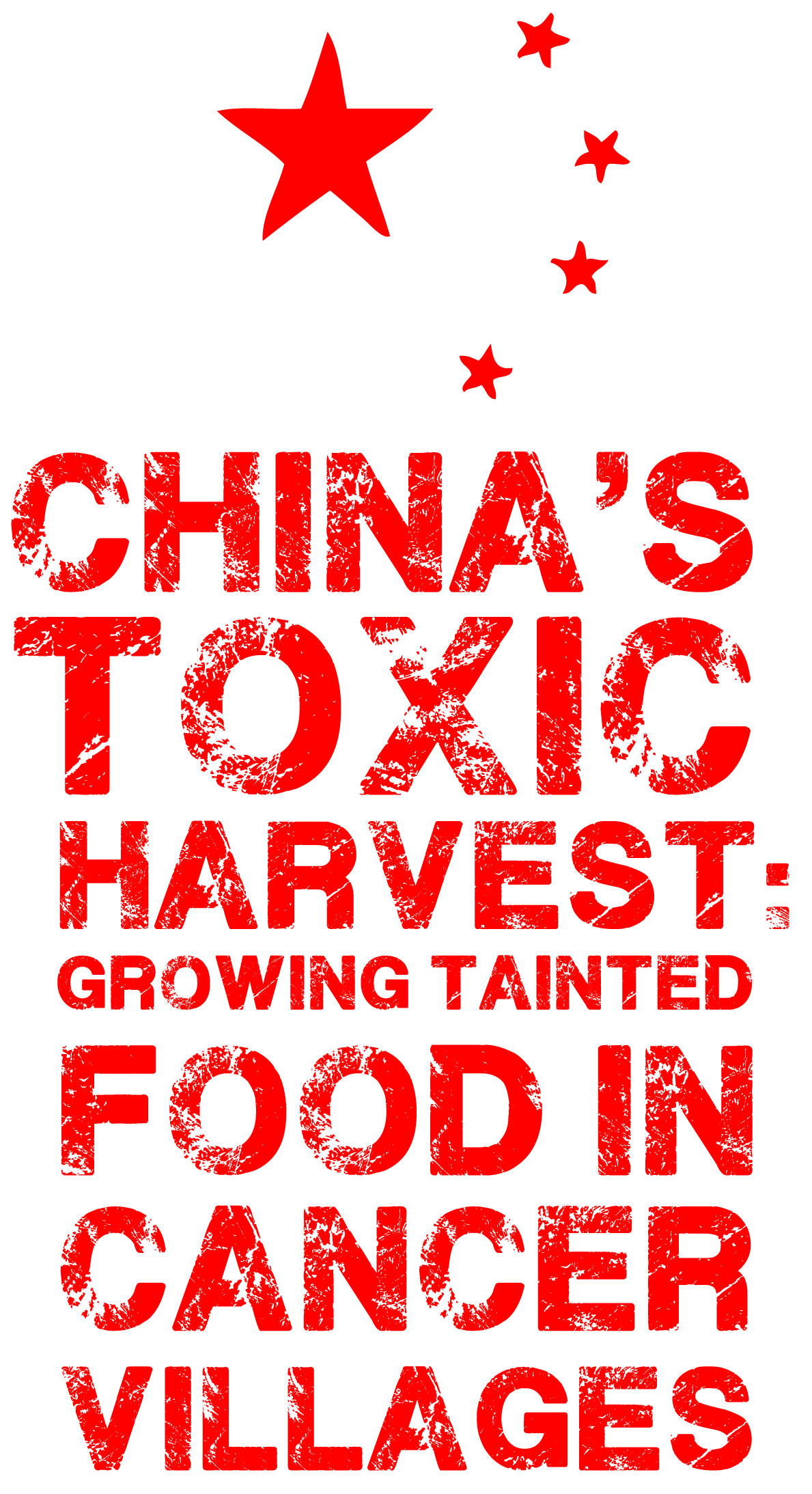 China's-toxic-harvest--Growing-tainted-food-in-'cancer-villages'