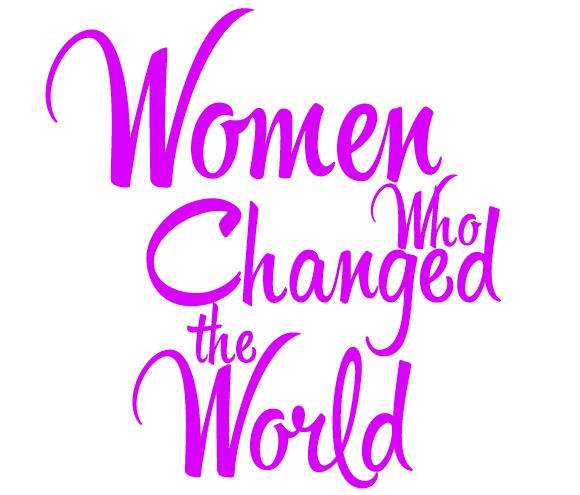 Womenwhochangedtheworld
